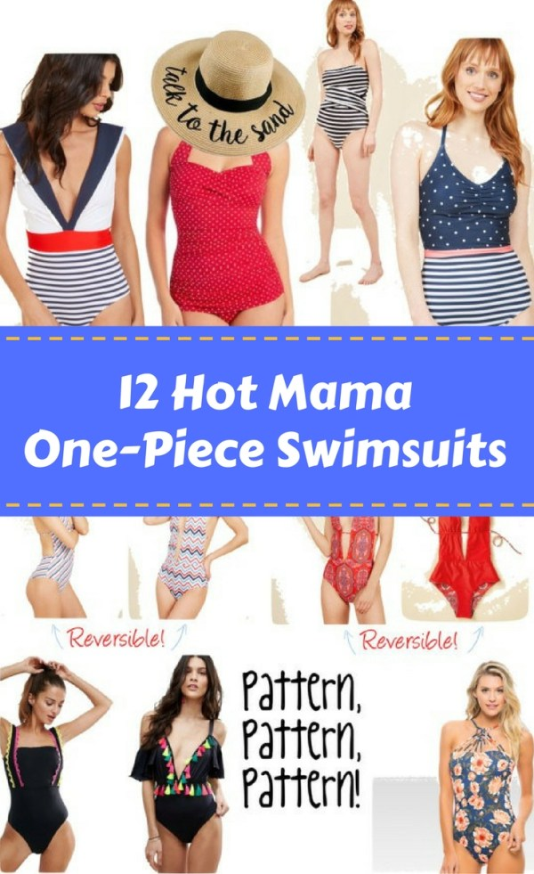 12 Hot Mama One-Piece Swimsuits - Swimwear for Moms - Swim Dress - Swim Romper - Swimwear with Skirt - Plunging Swimsuit - Stripe Swimsuit - Polka Dot Swimsuit - The Gifted Gabber