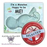 Julie's Picks: I'm a Manatee Happy to be ME! Book