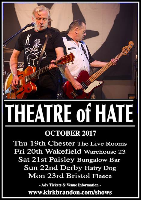 Theatre of Hate October 2017