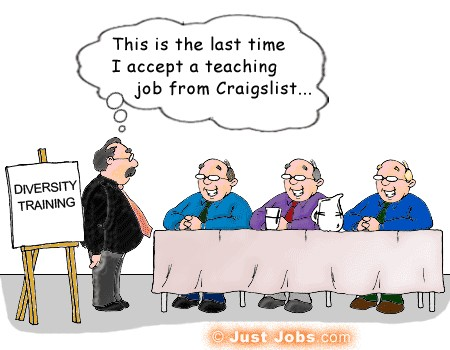 "diversity trainer from craigslist"" border=""0""></a><br>More career  humor at <a href=""http://academy.justjobs.com/cartoon-caption-contest"">http://academy.justjobs.com/cartoon-caption-contest"