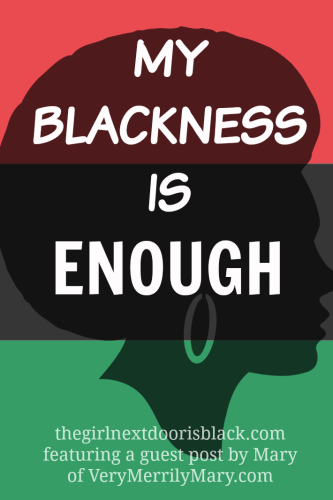 My-Blackness-is-Enough explores the struggle of a Nigerian-born young woman growing up in the United States as she struggles to understand what it means to be black | Guest post by Very Merrily Mary on The Girl Next Door is Black