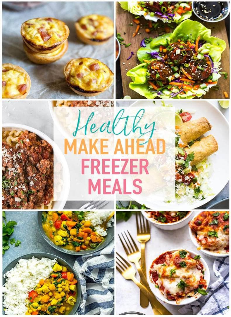 21 healthy make ahead freezer meals for