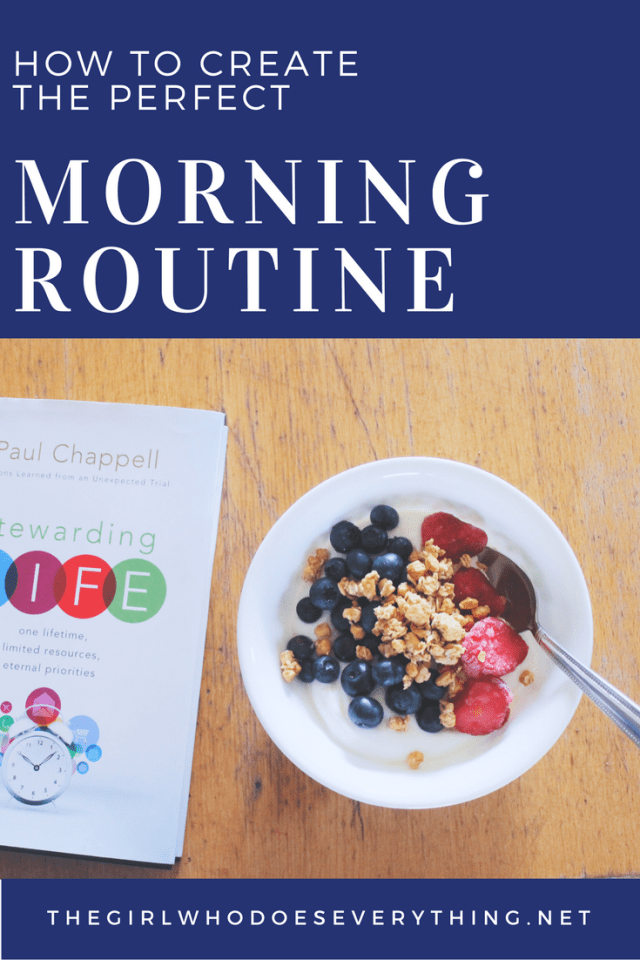 How to Create the Perfect Morning Routine | The Girl Who Does Everything