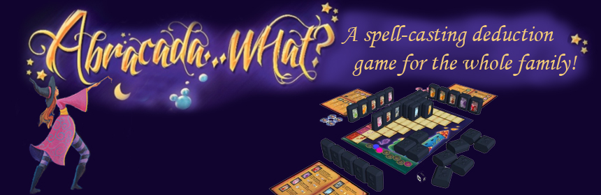 Abracada...what? A spell-casting deduction game for the whole family!