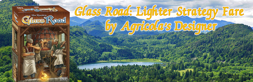 Glass Road: Lighter Strategy Fare by Agricola's Designer