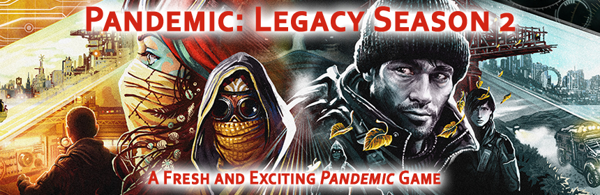 Pandemic Legacy: Season 2 - A fresh new Pandemic game