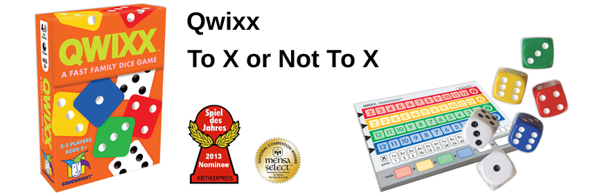 Qwixx - To X or Not To X