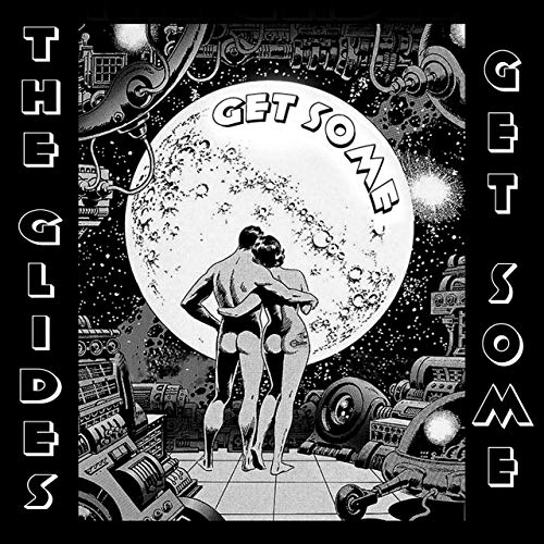 The Glides Get Some album cover