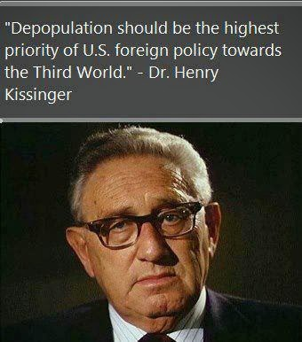 Depopulation Agenda Henry Kissinger Quote The Global Elite