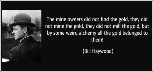Bill Haywood Quote