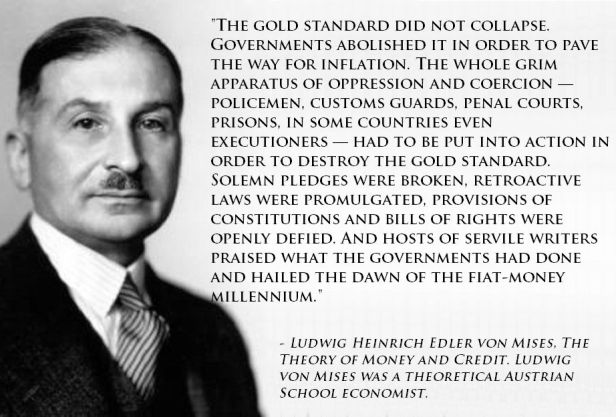 ludwig-von-mises-quote-gold-standard