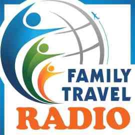 Family Travel Radio Podcast