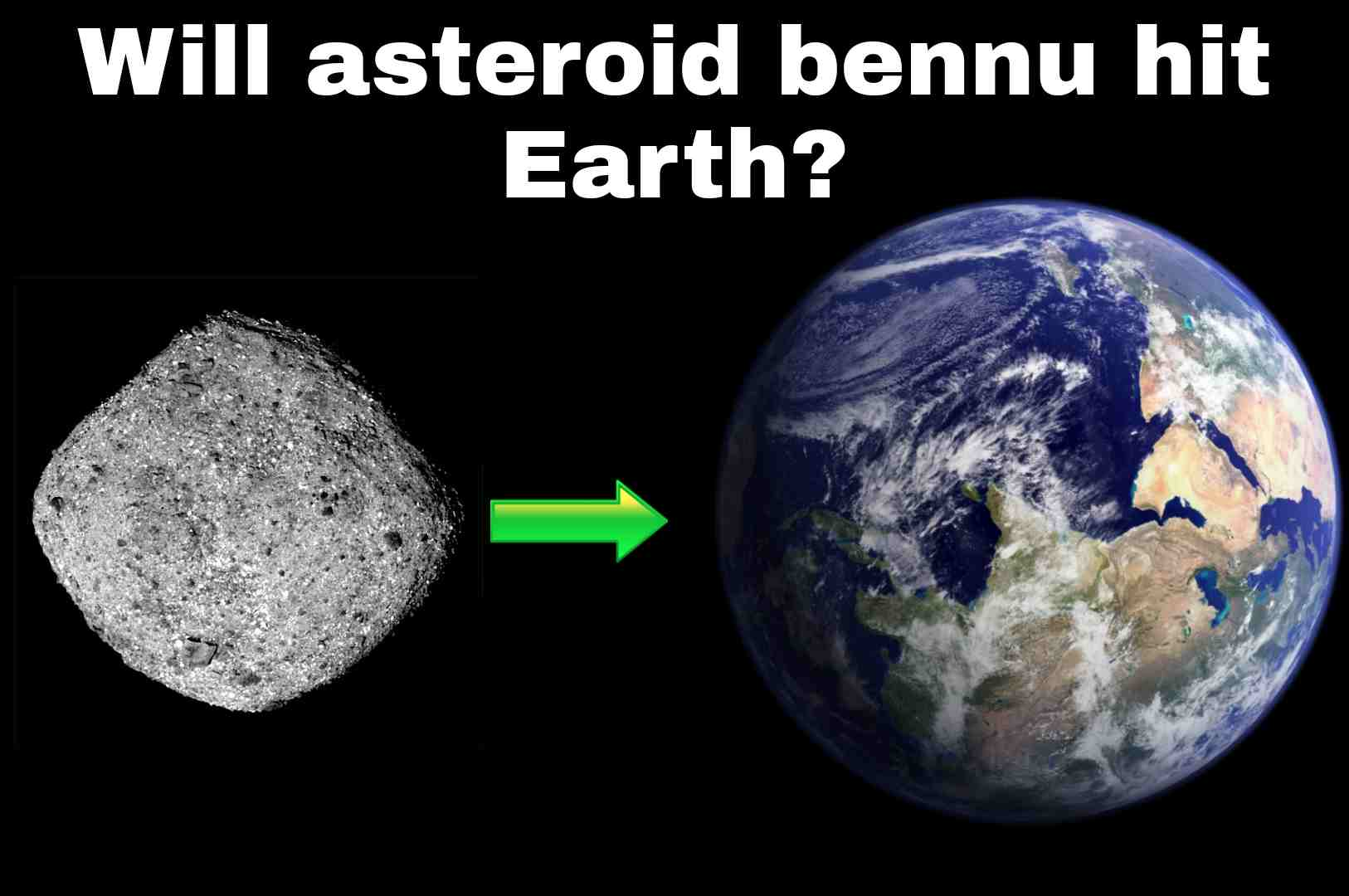 When will asteroid bennu hit Earth?