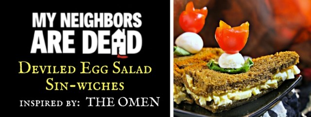 Get ready for Halloween with this recipe for Deviled Egg Salad Sin-wiches with Caprese Bite garnishes, inspired by The Omen and Comedy-Horror Podcast: My Neighbors are Dead. Recipe by The Gluttonous Geek.