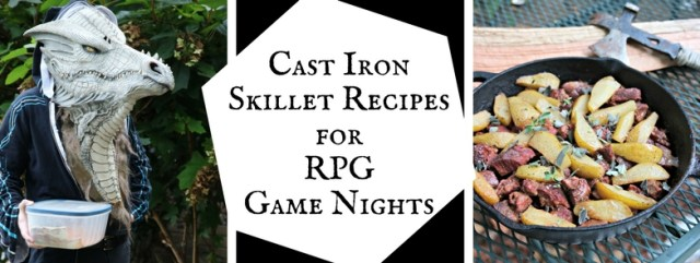 Cast Iron Skillet Recipes for DnD Gamers. Geeky recipes by The Gluttonous Geek.