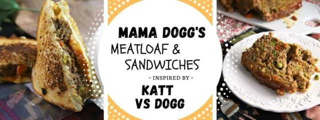 Mama Dogg's Meatloaf & Sandwiches inspired by children's book Katt vs. Dogg. Recipe by The Gluttonous Geek.