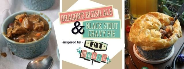 Black Stout Gravy Pie & Dragon's Blush Ale inspired by Fat Magic RPG. Recipes by The Gluttonous Geek.