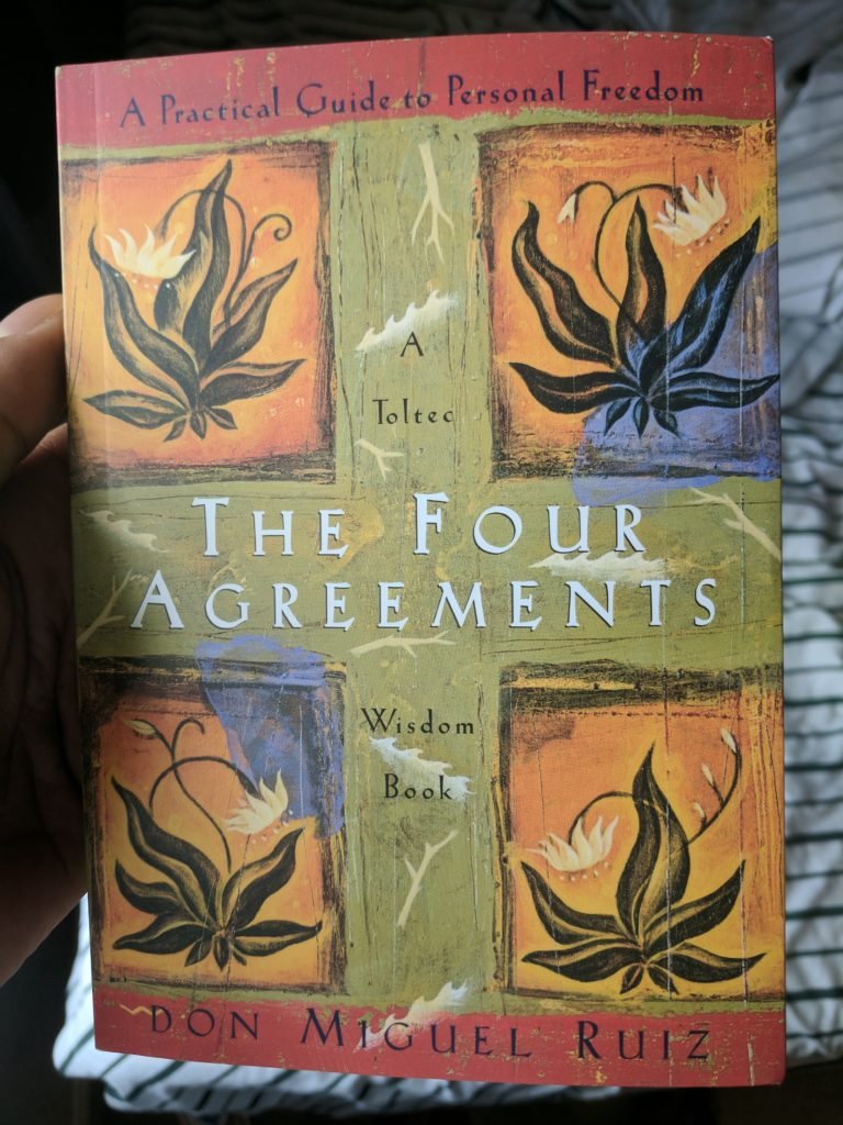 Current Read The Four Agreements A Practical Guide To Personal