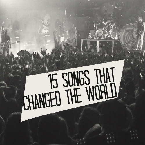 Use Your Words Honey: Songs That Changed The World