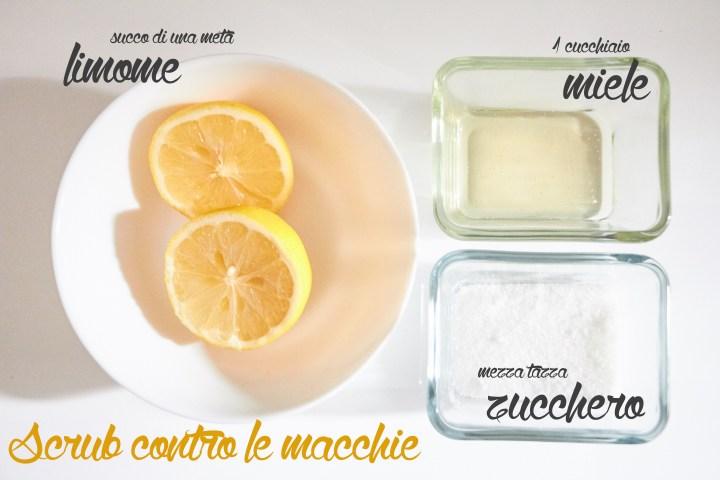 scrub limone miele zucchero macchie