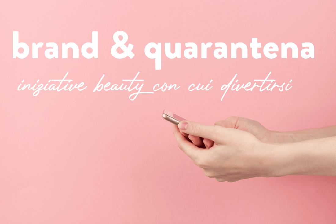 quarantena beauty brand app