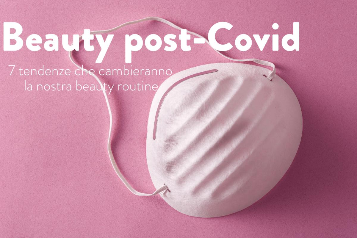 tendenze beauty covid