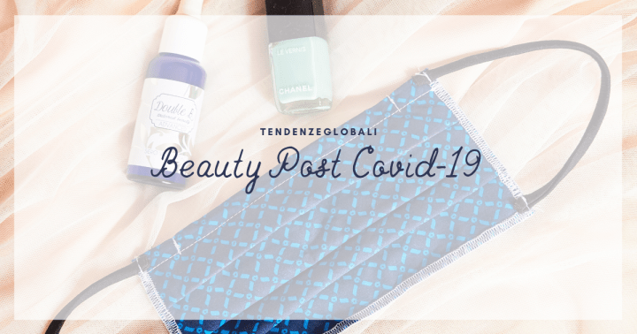 Beauty post Covid-19: sette nuove tendenze svelate da Mintel
