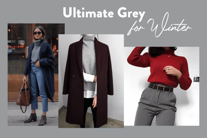 Ultimate Grey Inverno Winter Outfit Grigio