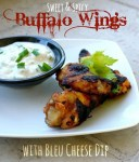 Sweet & Spicy Buffalo CHicken Wings with Bleu Cheese Dip |The Good Hearted Woman