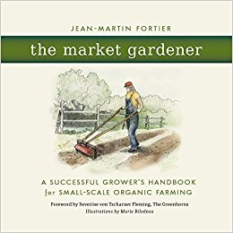 The Market Gardener, by J.M. Fortier