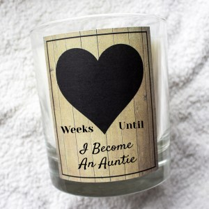 Weeks until I become an auntie countdown chalk board candle