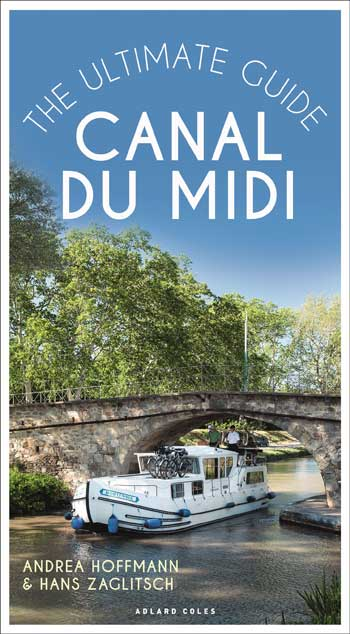 Cover of book The Ultimate Guide to the Canal du Midi