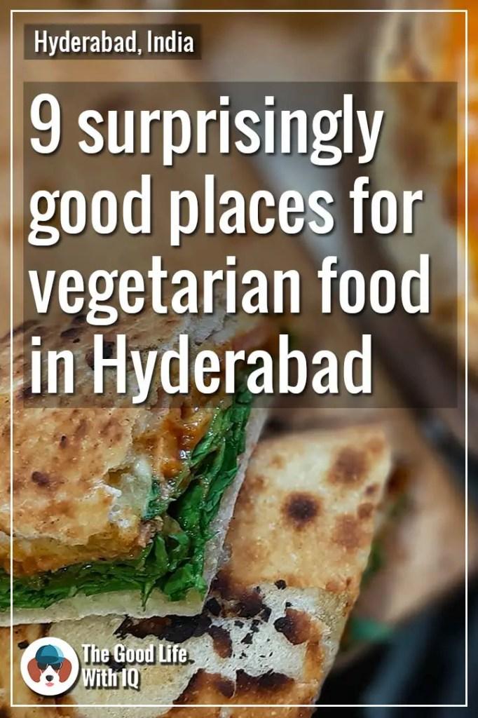 pinterest thumbnail - 9 surprisingly good restaurants for vegetarian food in Hyderabad