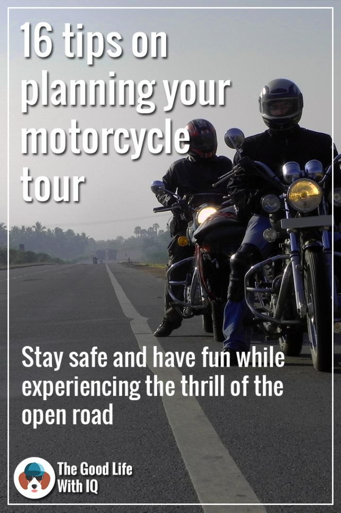 16 tips on planning a motorcycle tour