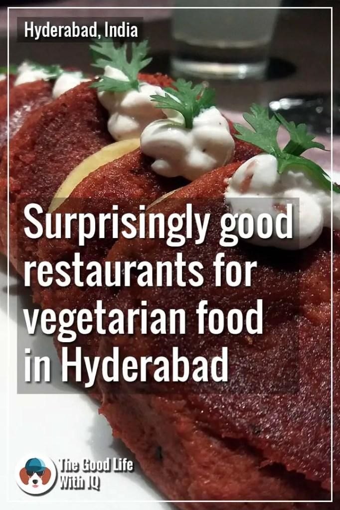 Good restaurants for vegetarian food in Hyderabad - Pinterest thumbnail