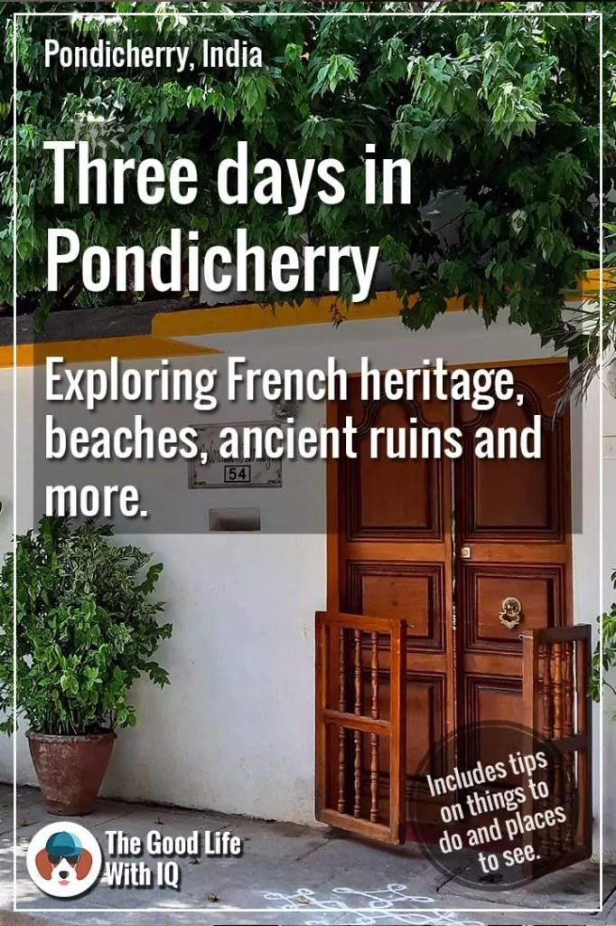 3 day trip to Pondicherry - Pinterest thumbnail