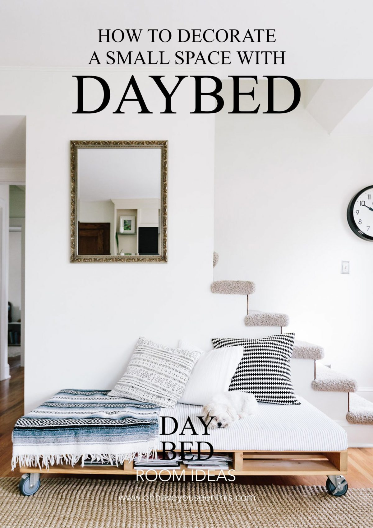 How to Decorate a Small Space with a Daybed