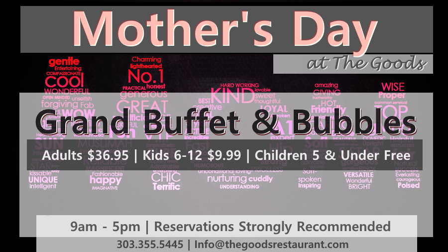 mothers-day-brunch-at-the-goods-restaurant-denver-may-14