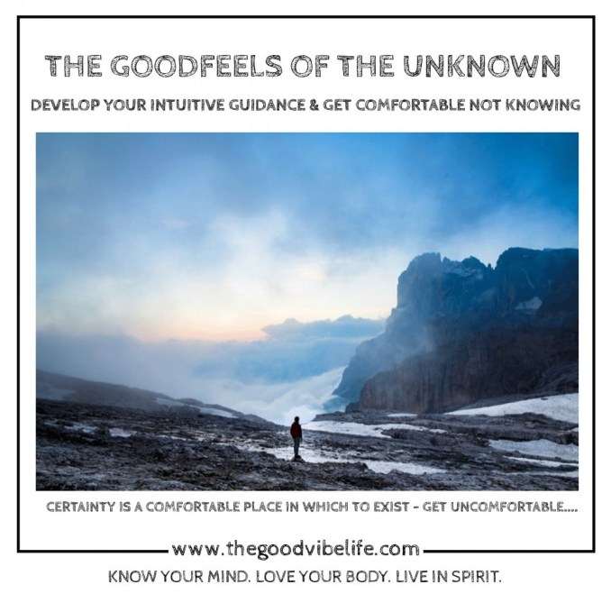 the good feels of the unknown