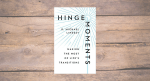 """Navigating Life's Transitions: An Interview with Dr. Michael Lindsay on His New Book """"Hinge Moments"""""""