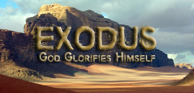 Exodus Week 3: God Glorifies Himself