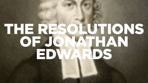 the-resolutions-of-jonathan-edwards-1