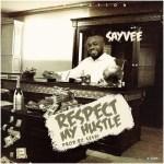 Sayvee – Respect My Hustle (Prod By Seshi)