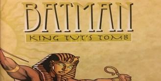 Batman King Tuts Tomb Review