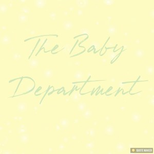 The Baby Department