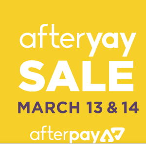 After Pay March 13 14 Sale