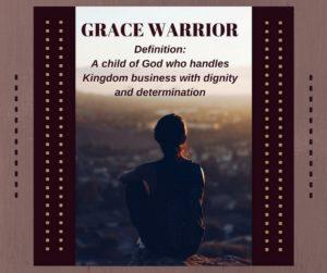 Grace Warrior Definition