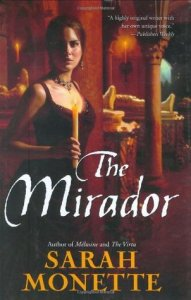 Book Review: The Mirador by Sarah Monette