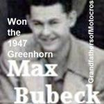 1947 00 Greenhorn winner MAX BUBECK. He will win again in 1962, a 2 time winner