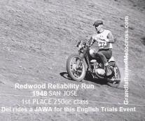 1948 c2 11-0e Del on JAWA in Redwood City, English Trials, 1st place in 250 cc class